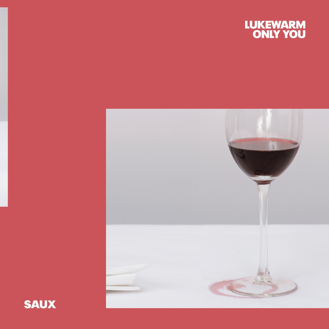 Saux - Lukewarm (Only You) image cover