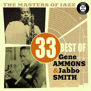 The Masters of Jazz: 33 Best of Gene Ammons & Jabbo Smith album