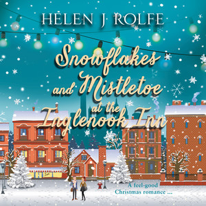 Snowflakes and Mistletoe at the Inglenook Inn - New York Ever After, Book 2 (Unabridged)