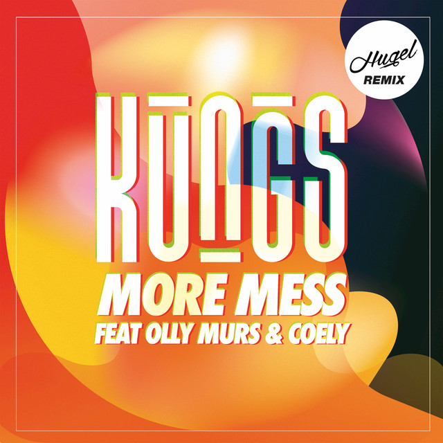 More Mess (Hugel Remix)