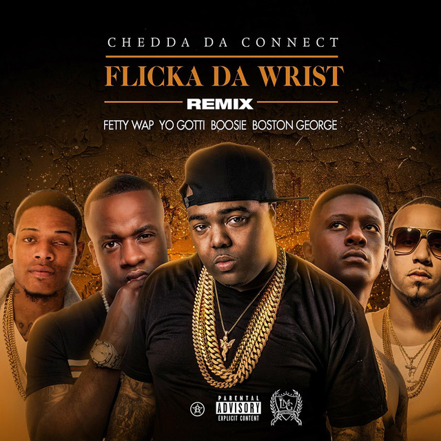 Flicka Da Wrist (Remix) [feat. Fetty Wap, Yo Gotti, Lil Boosie, Boston George]