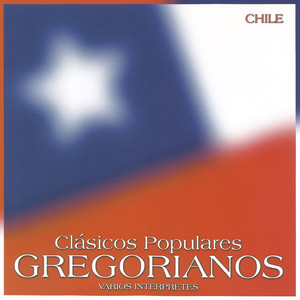 Clásicos Populares Gregorianos: Chile - Pedro Messone