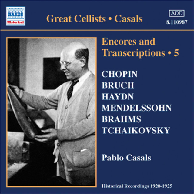 Casals, Pablo: Encores and Transcriptions, Vol. 5: Complete Acoustic Recordings, Part 3 (1920-1924) Albumcover