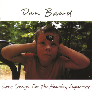 Love Songs for the Hearing Impaired album