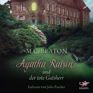 Agatha Raisin und der tote Gutsherr Audiobook