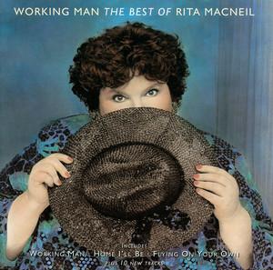 Working Man - The Best Of Rita Macneil album