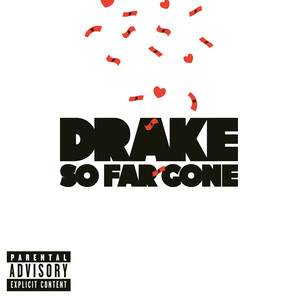 So Far Gone - Drake