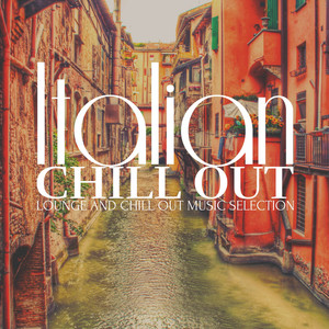 Italian Chill Out (Lounge and Chill out Music Selection) Albumcover