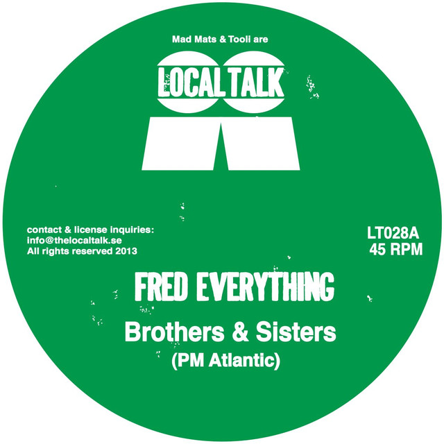 Fred Everything - Brothers and sisters