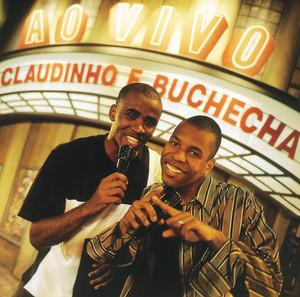 Claudinho & Buchecha - Ao Vivo - Claudinho E Buchecha