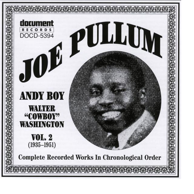 Joe Pullum / Andy Boy