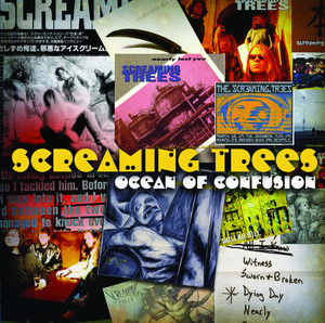 Ocean Of Confusion - Songs Of Screaming Trees 1990-1996 album