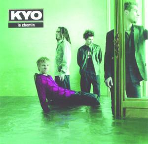 Le Chemin - Kyo