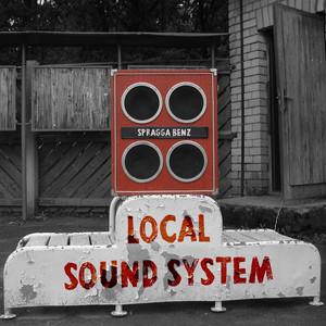Local Sound System - Spragga Benz