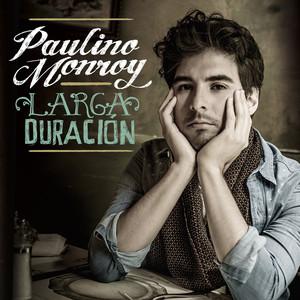 Larga Duración - Paulino Monroy