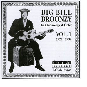 Big Bill Broonzy Vol. 1 1927 - 1932 album