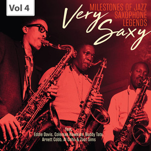 Milestones of Jazz Saxophone Legends: Very Saxy, Vol. 4