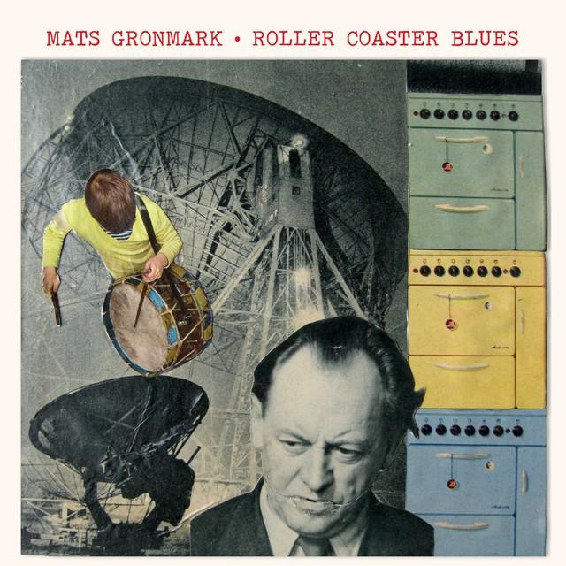 Skivomslag för Mats Grönmark: Roller Coaster Blues