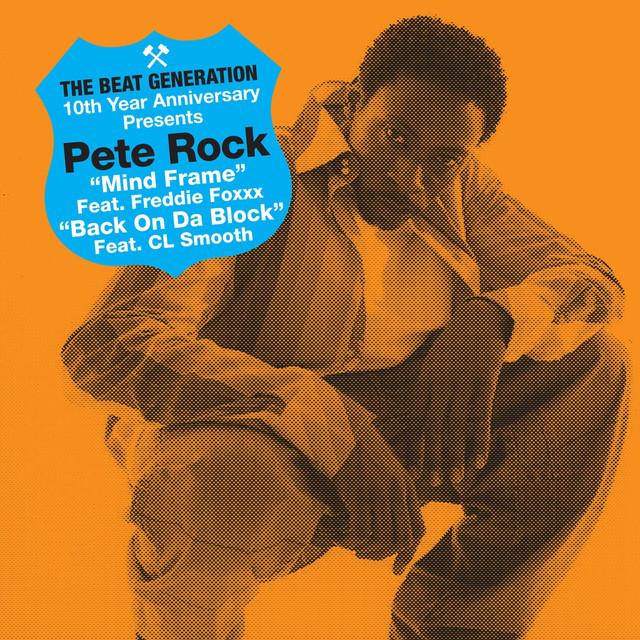 The Beat Generation 10th Anniversary Presents: Pete Rock - Mind Frame B/w Back On Da Block