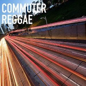 Commuter Reggae