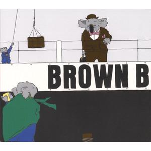 Such Unrest - Brown Bird