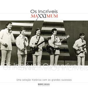Maxximum - Os Incríveis - Os Incríveis