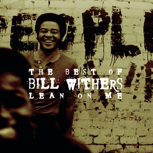 The Best Of Bill Withers: Lean On Me Albumcover