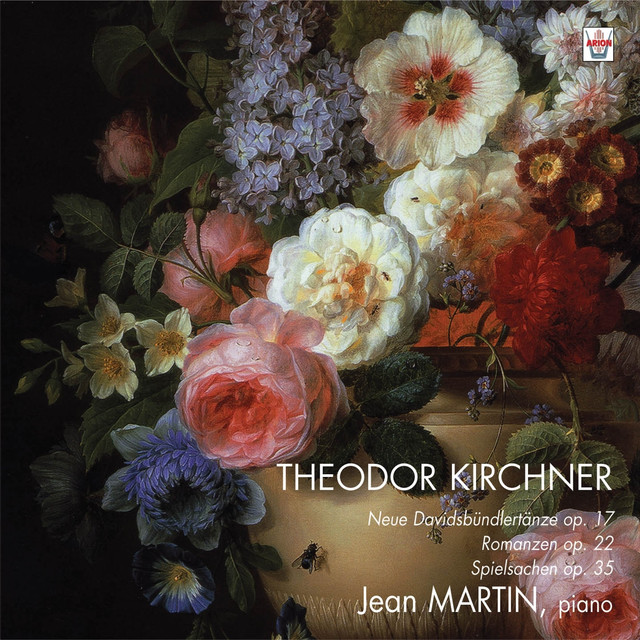 Kirchner : Neue Davidsbundlertanze, Op. 17 - Romanzen, Op. 22 - Spielsachen, Op.35