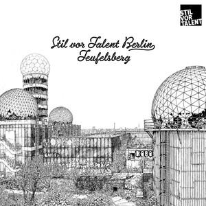 Stil vor Talent Berlin - Teufelsberg album
