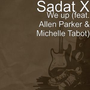 We Up (feat. Allen Parker & Michelle Tabot)