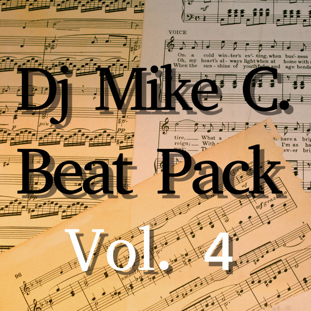 Beat Pack Vol  4 by Dj Mike C  on Spotify