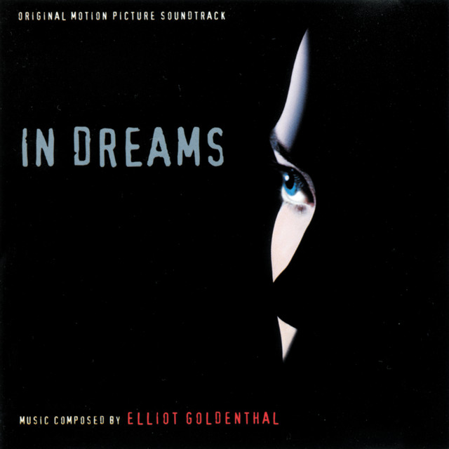 In Dreams (Original Motion Picture Soundtrack)