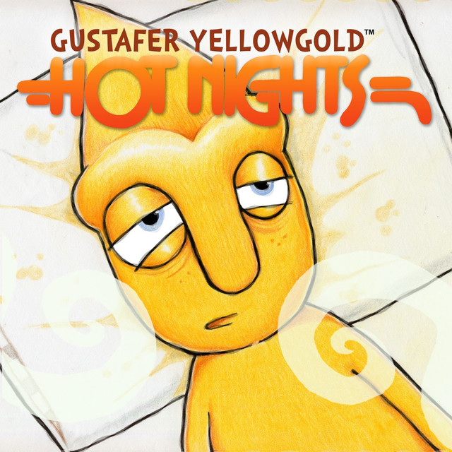 Hot Nights (with Pat Sansone) by Gustafer Yellowgold