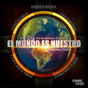 El Mundo Es Nuestro (Remastered) Albümü