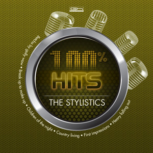 Hits 100% The Stylistics