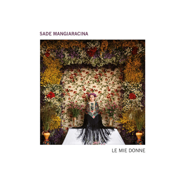 Album cover for Le mie donne by Sade Mangiaracina