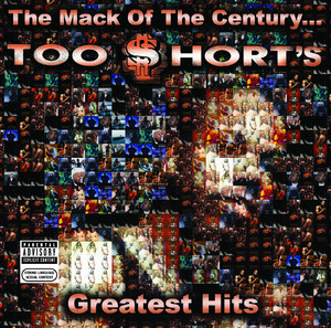 The Mack of the Century...Too $hort's Greatest Hits Albumcover