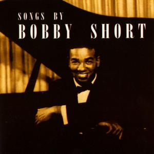 Songs By Bobby Short album