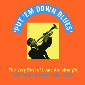 Put 'Em Down Blues (The Very Best of Louis Armstrong's Hot Five & Hot Seven 1925-1929) Albümü