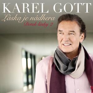 Karel Gott - Láska je nádhera (Dotek lásky 2)