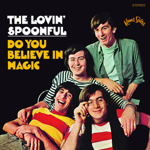 Do you Believe In Magic - The Lovin Spoonful