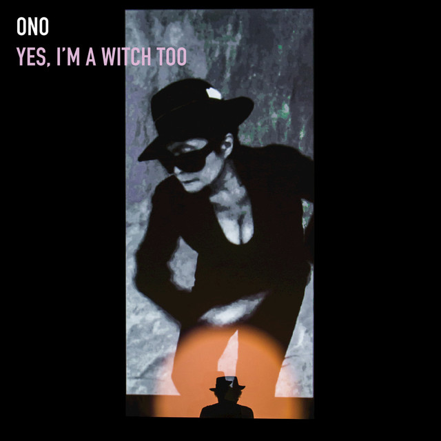 Yoko Ono Yes, I'm A Witch Too album cover