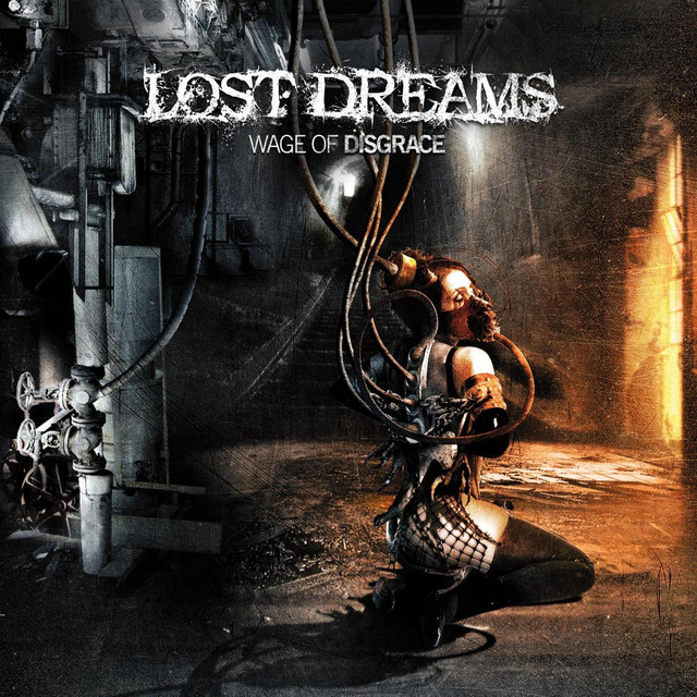 Lost Dreams - Wage of disgrace