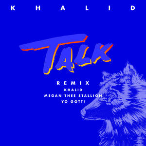 Khalid, Megan Thee Stallion, Yo Gotti - Talk REMIX