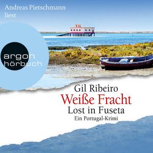 Weiße Fracht - Lost in Fuseta (Gekürzte Lesung) Hörbuch kostenlos
