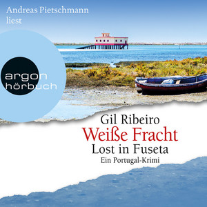Weiße Fracht - Lost in Fuseta (Gekürzte Lesung) Audiobook