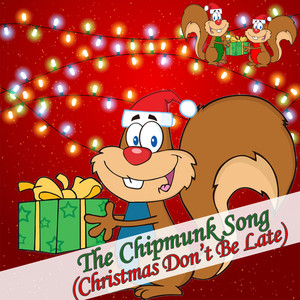 The Chipmunk Song  -
