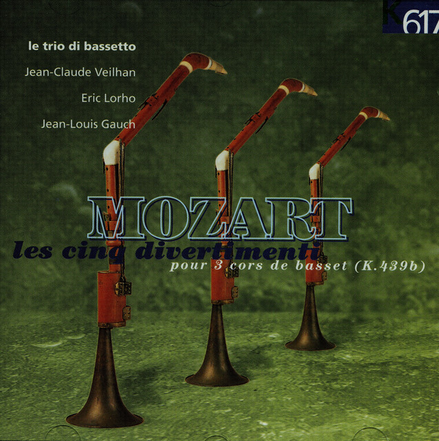 Album cover for Mozart: Les 5 divertimenti, K. 439b by Wolfgang Amadeus Mozart, Le Trio di Bassetto