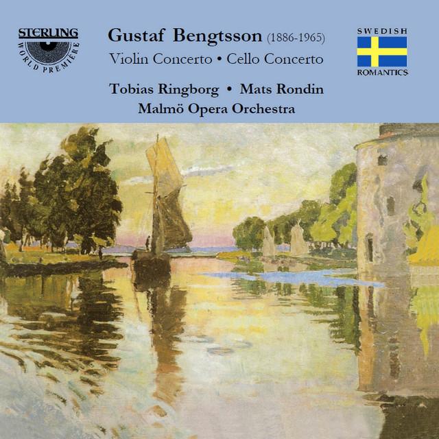 Bengtsson: Violin Concerto in B Minor - Cello Concerto in A Minor
