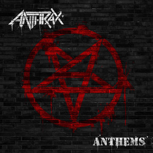Anthrax Anthem cover